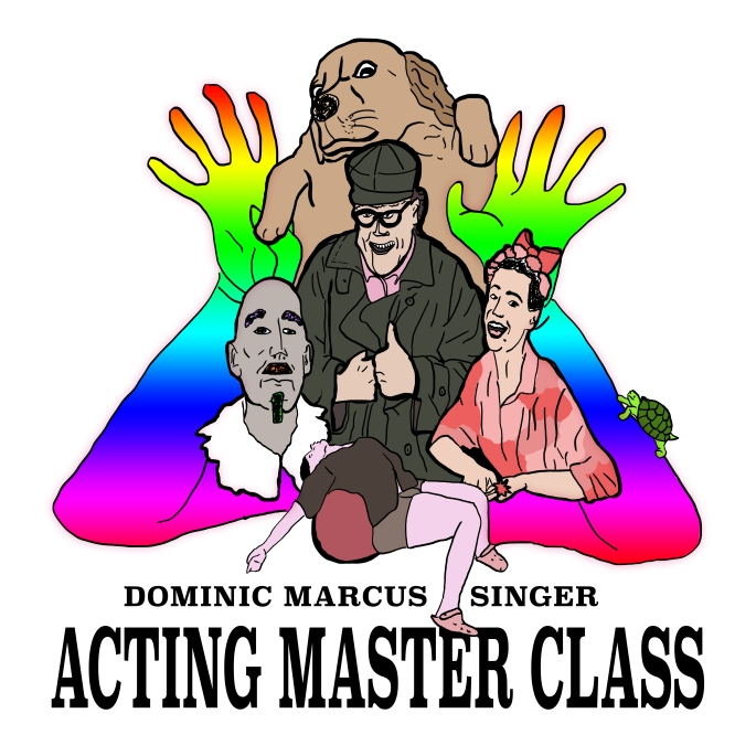 Dominic Marcus Singer's Acting Master Class